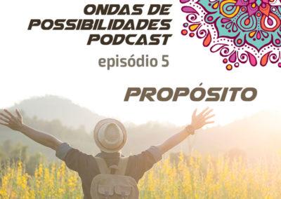 Ondas de Possibilidades Podcast – Episódio 5