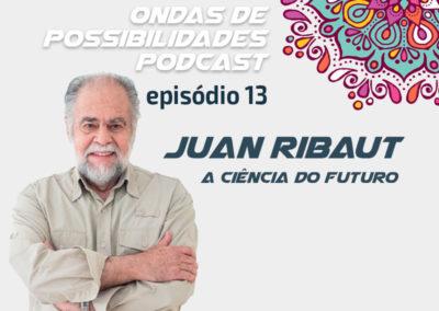Ondas de Possibilidades Podcast – Episódio 13