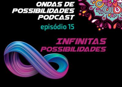 Ondas de Possibilidades Podcast – Episódio 15