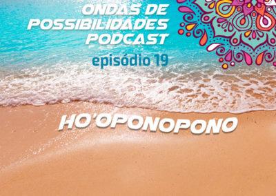 Ondas de Possibilidades Podcast – Episódio 24