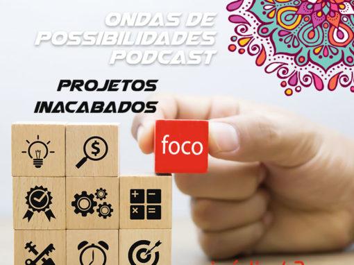 Ondas de Possibilidades Podcast – Episódio 43