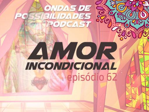 Ondas de Possibilidades Podcast – Episódio 62