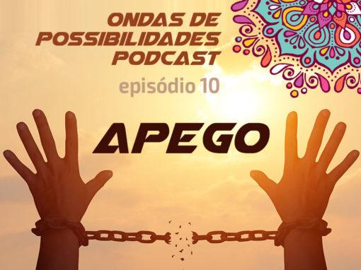 Ondas de Possibilidades Podcast – Episódio 10