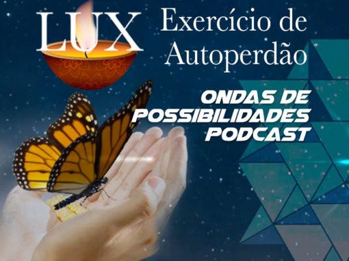 LUX – Exercício de Autoperdão