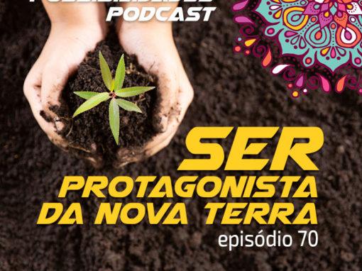 Ondas de Possibilidades Podcast – Episódio 70