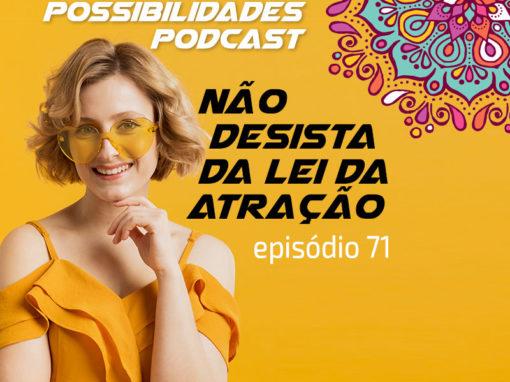 Ondas de Possibilidades Podcast – Episódio 71