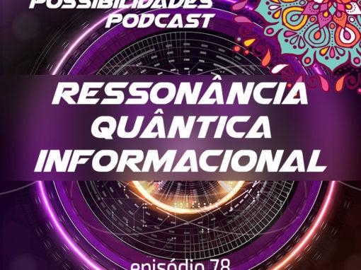 Ondas de Possibilidades Podcast – Episódio 78