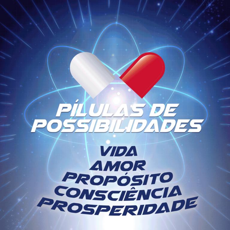 Pílulas de Possibilidades