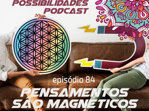 Ondas de Possibilidades Podcast – Episódio 84