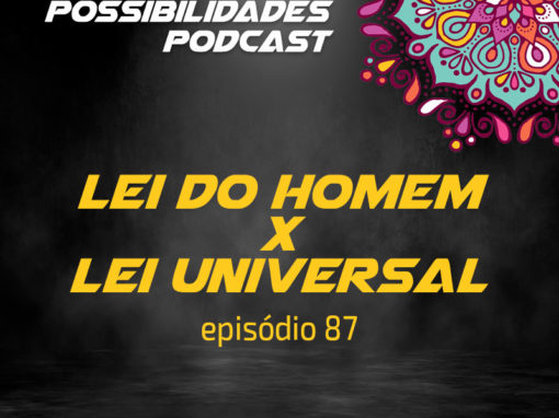 Ondas de Possibilidades Podcast – Episódio 87