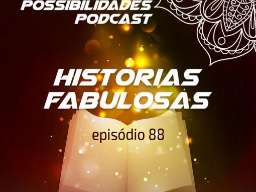Ondas de Possibilidades Podcast – Episódio 88