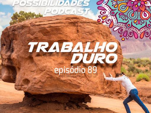 Ondas de Possibilidades Podcast – Episódio 89