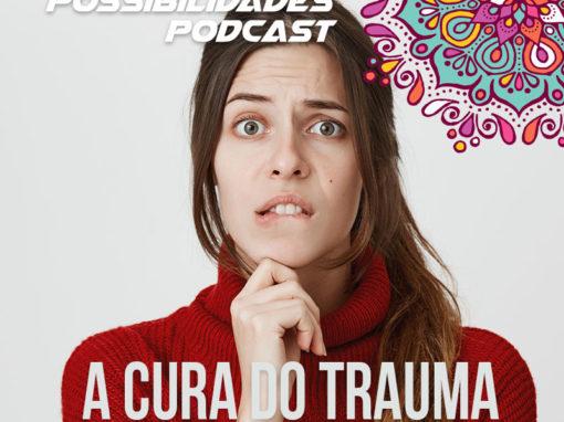 Ondas de Possibilidades Podcast – Episódio 92