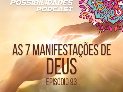 Ondas de Possibilidades Podcast – Episódio 93