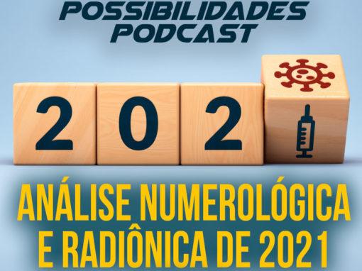 Ondas de Possibilidades Podcast – Episódio 108