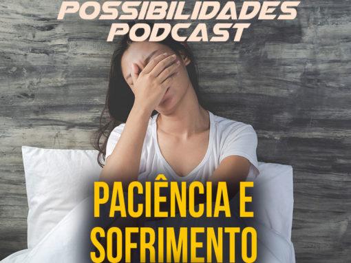 Ondas de Possibilidades Podcast – Episódio 109