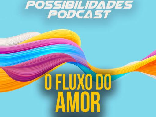 Ondas de Possibilidades Podcast – Episódio 110