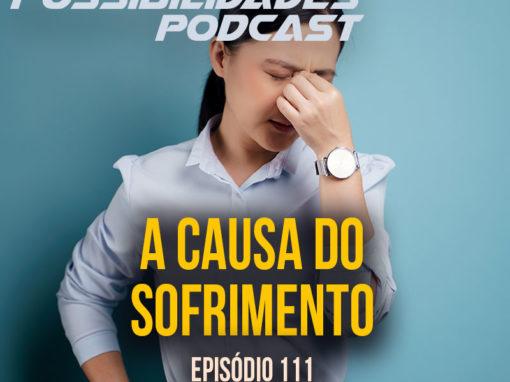Ondas de Possibilidades Podcast – Episódio 111
