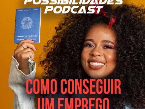 Ondas de Possibilidades Podcast – Episódio 112