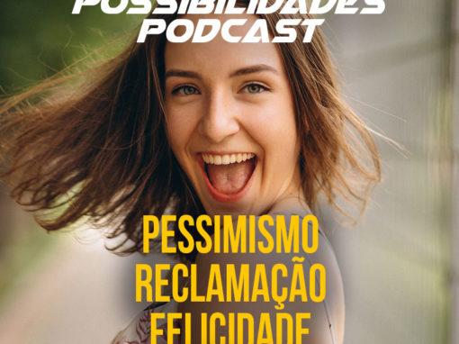 Ondas de Possibilidades Podcast – Episódio 115