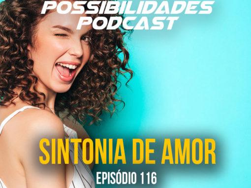 Ondas de Possibilidades Podcast – Episódio 116