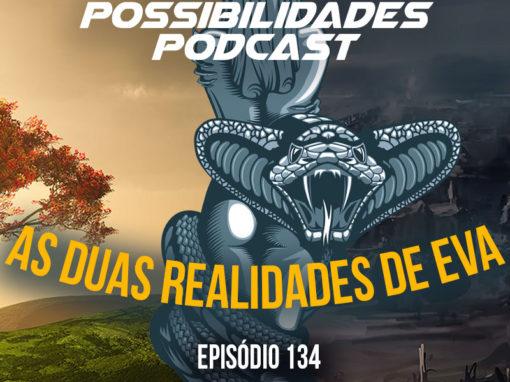 Ondas de Possibilidades Podcast – Episódio 134
