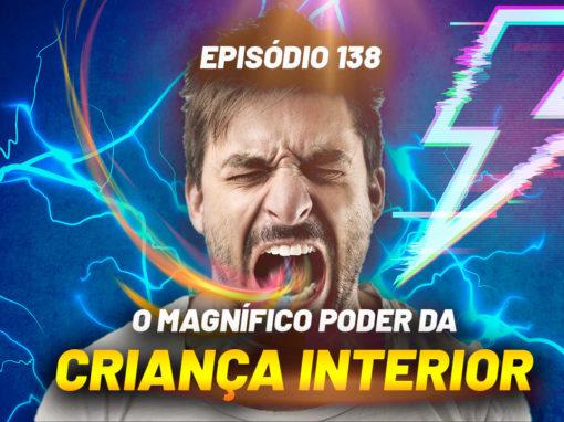 Ondas de Possibilidades Podcast – Episódio 138